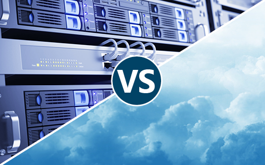 Cloud or On Premise – What's Best For You?