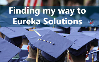 Finding My Way to Eureka Solutions