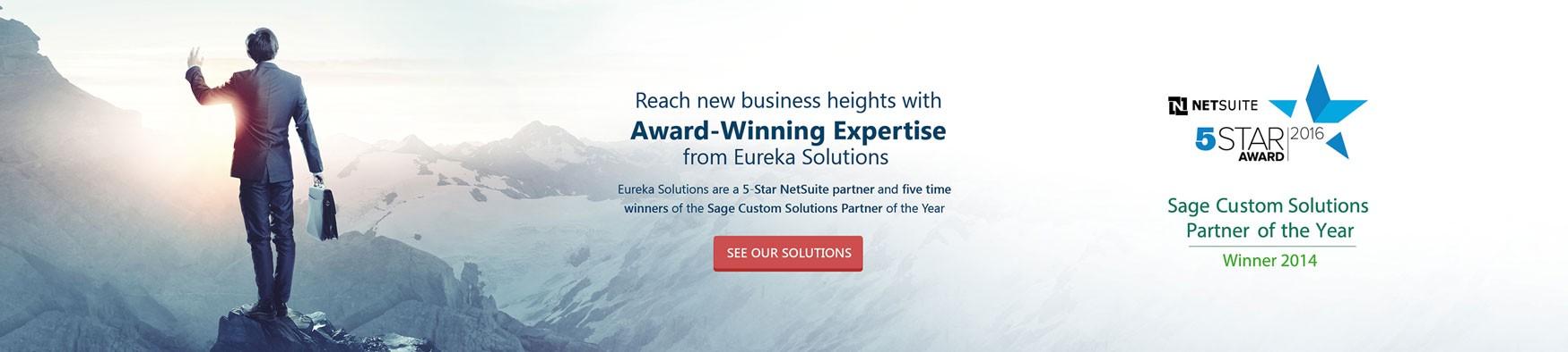 Award Winning expertise Eureka solutions