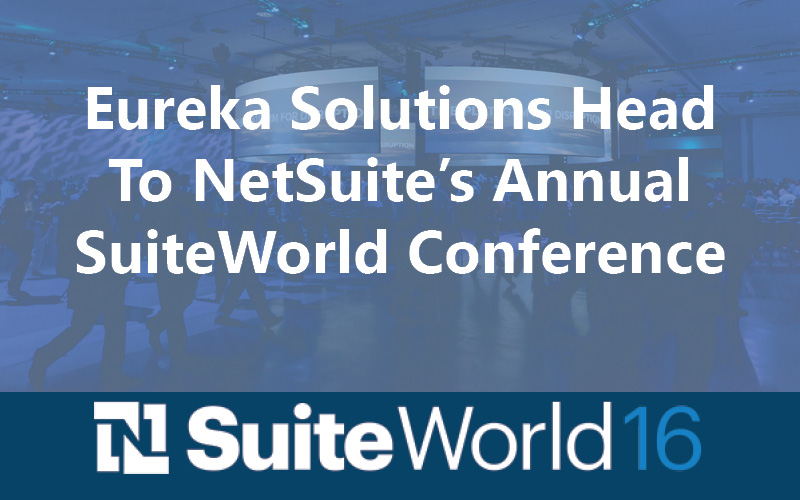 Eureka Solutions Head to NetSuite's Annual SuiteWorld Conference