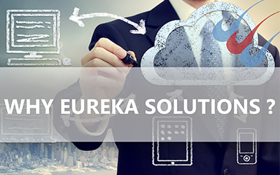 Why Eureka Solutions?