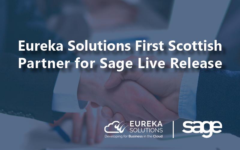 Eureka Solutions first Scottish partner for Sage Live release