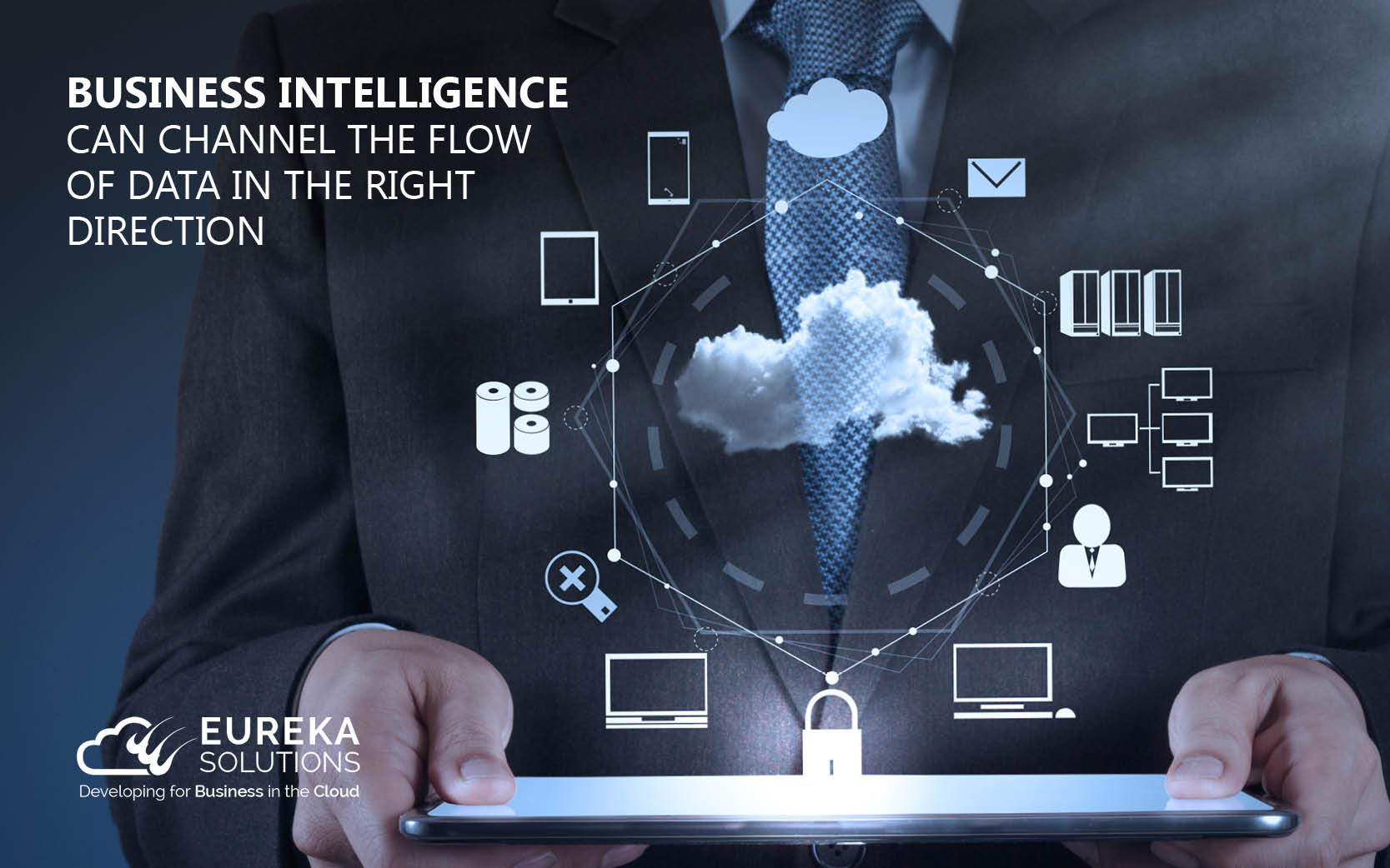 Business Intelligence Can Channel the Flow of Data in the Right Direction