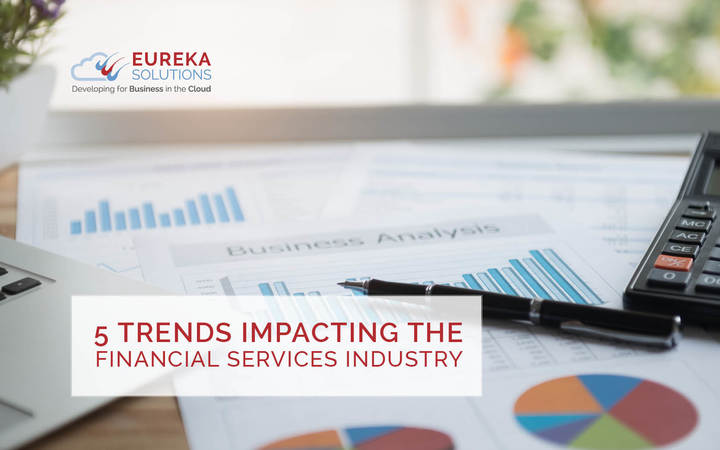 5 Trends Impacting the Financial Services Industry 2017
