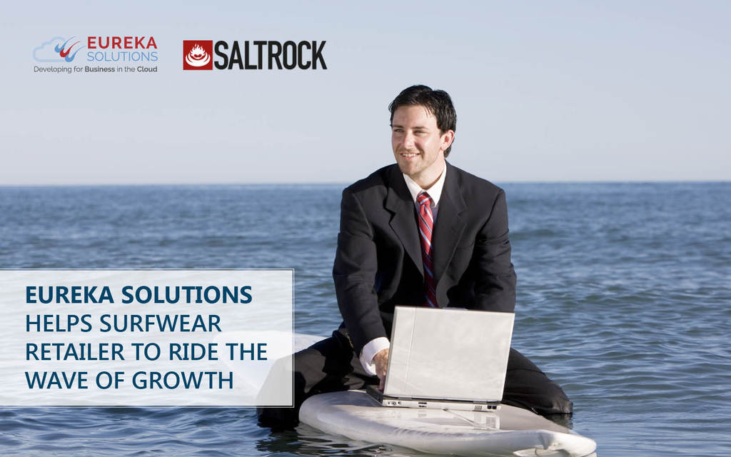 Eureka Solutions Helps Surfwear Retailer to Ride the Wave of Growth